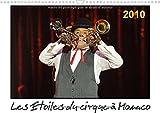 Les étoiles du cirque à Monaco 2010 - Chaque année, Le Festival International du Cirque de Monte-Carlo est le rendez-vous des plus grands artistes ... trophée. Calendrier mural A3 horizontal 2017