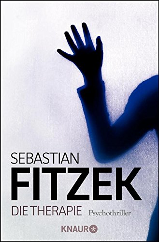 Die Therapie: Psychothriller (German Edition)
