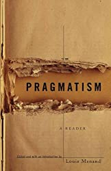 BY Menand, Louis ( Author ) [ PRAGMATISM: A READER - ] Oct-1997 [ Paperback ]