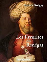 Les favorites du renégat par Alain de Savigny
