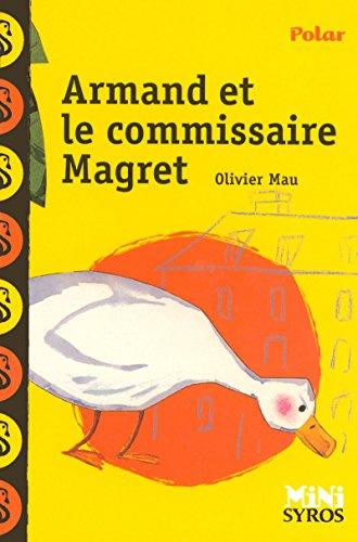 Armand et le commissaire Magret par Olivier Mau
