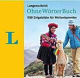 Langenscheidt OhneWörterBuch: 650 Zeigebilder...