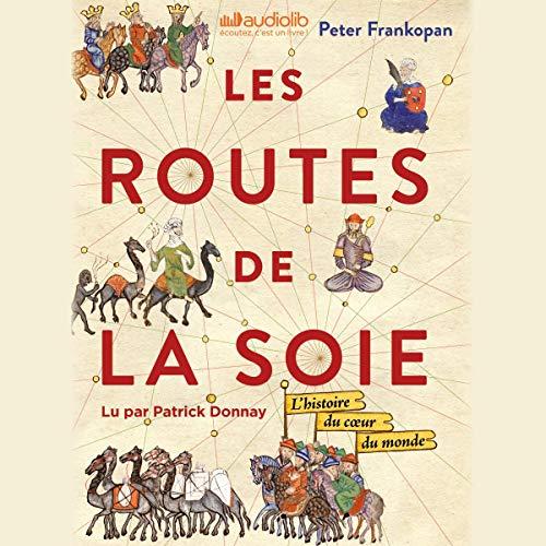 Les Routes de la Soie par  Audiolib