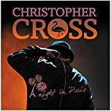 Christopher Cross: A Night In Paris (Audio CD)