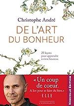 L'art du bonheur 2011 de Christophe André