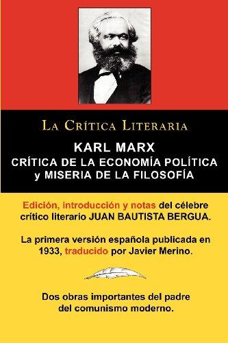 Karl Marx: Critica de La Economia Politica (Grundrisse) y Miseria de La Filosofia, Coleccion La Critica Literaria Por El Celebre por Karl Marx