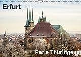 Erfurt. Perle Thüringens. (Wandkalender 2019 DIN A3 quer): Fotos aus Erfurt, der Perle Thüringens in der Mitte Deutschlands gelegen. (Monatskalender, 14 Seiten ) (CALVENDO Orte) - Thomas Seethaler