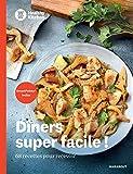 WW Healthy Kitchen - Dîners super facile...