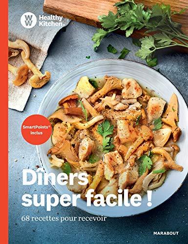 WW Healthy Kitchen - Dîners super facile