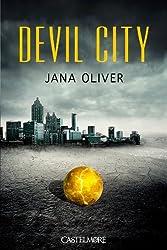 Devil City, Tome 1 :