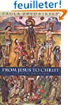 From Jesus to Christ - The Origins of...