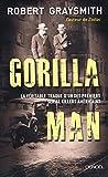 Gorilla Man - La véritable traque d'un des premiers serial killers américains