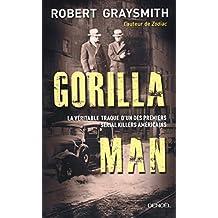 Gorilla Man: La véritable traque d'un des premiers serial killers américains