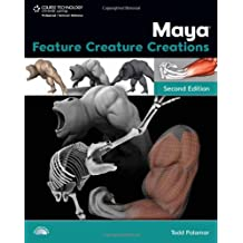 Maya Feature Creature Creations, 2E (Graphics Series)