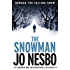 The Snowman: A Harry Hole thriller (Oslo Sequence 5) (English Edition)