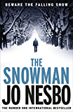 The Snowman: A Harry Hole thriller (Oslo Sequence 5)