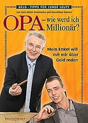 Opa - wie werd ich Millionär? Mein Enkel will mit mir über Geld reden.