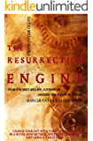 The Resurrection Engine: Change Your Life With Tarot (Gated Spreads of Tarot Book 3)