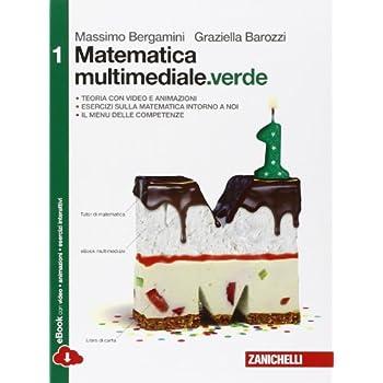 Matematica Multimediale.verde. Per Le Scuole Superiori. Con E-Book. Con Espansione Online