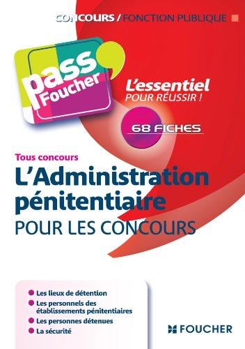 Pass'Foucher - L'Administration Pénitentiaire pour les concours