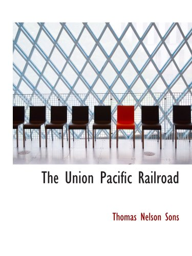 the-union-pacific-railroad