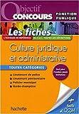 Telecharger Livres Fiches Culture juridique et administrative toutes categories (PDF,EPUB,MOBI) gratuits en Francaise