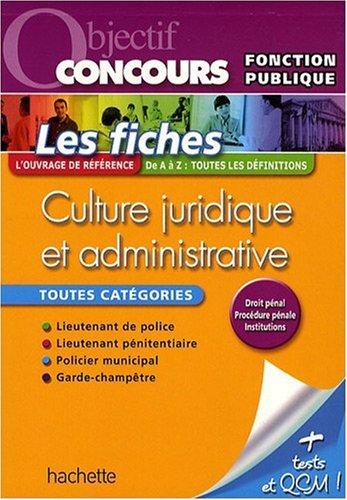 Fiches Culture juridique et administrative ; toutes catégories