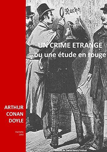 UN CRIME ETRANGE: UNE ETUDE EN ROUGE
