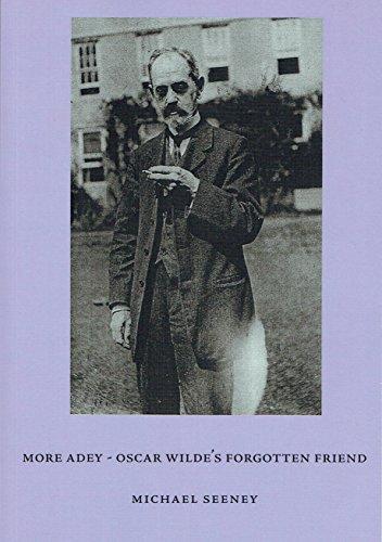 More Adey: Oscar Wilde's Forgotten Friend
