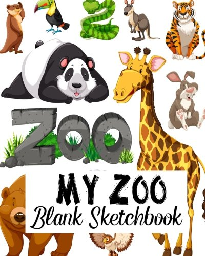 My Zoo Blank Sketchbook: Blank Sketchbook, Blank Paper For Drawing, Sketching And Doodling: Volume 6 por Jasmine Leone