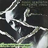 Songtexte von Mondo Generator - A Drug Problem That Never Existed