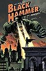 Black Hammer, tome 1 : Origines secrètes par Lemire