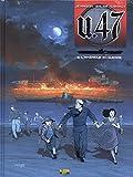 U.47, Tome 6 : L'Amérique en guerre : Avec un ex-libris