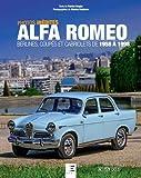 Alfa Romeo : Berlines, coupés et cabriolets de 1958 à 1998...