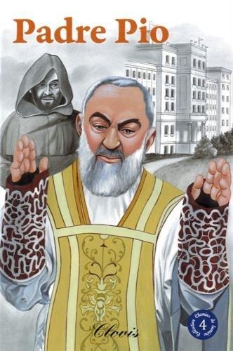 Padre Pio (Chemins de lumière n° 4)