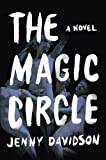 The Magic Circle: A Novel