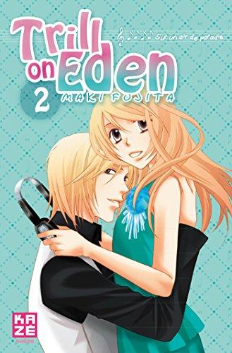 Trill on Eden T02 par Maki Fujita