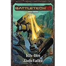 BattleTech Legenden 26: Ich bin Jadefalke