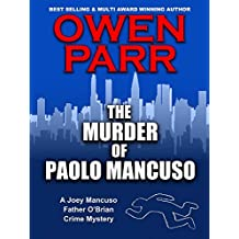 The Murder of Paolo Mancuso: A Joey Mancuso, Father O'Brian Crime Mystery (English Edition)