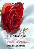 Un Mariage Inattendu : Arthur & Mathieu 3 (Arthur et Mathieu)