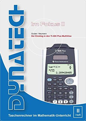 Im Fokus II: TI-30X Plus MultiView