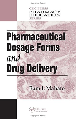 Pharmaceutical Dosage Forms and Drug Delivery (Plant Engineering Series)