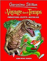 Geronimo Stilton : Le voyage dans le temps : Préhistoire, Egypte, Moyen Age