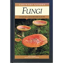 Fungi of Britain and Northern Europe (Country Guides)