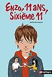 Enzo, 11 ans, sixième 11 (POCHE ANNEE COL t. 246) - Format Kindle - 9782092543863 - 3,99 €