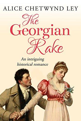 The Georgian Rake: An intriguing historical romance (English Edition)