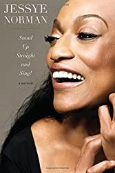 Stand Up Straight and Sing! by Jessye Norman (2014-05-06)