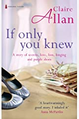 If Only You Knew Kindle Edition