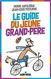 """Afficher """"guide du jeune grand-père (Le)"""""""