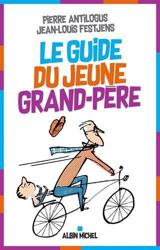 Le Guide du jeune grand-père